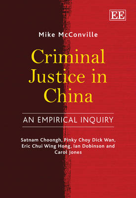 Criminal Justice in China: An Empirical Inquiry (Hardback)