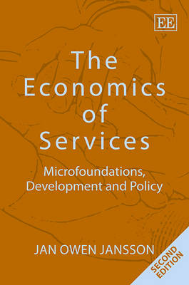 The Economics of Services: Microfoundations, Development and Policy (Hardback)