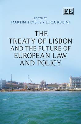 The Treaty of Lisbon and the Future of European Law and Policy (Hardback)