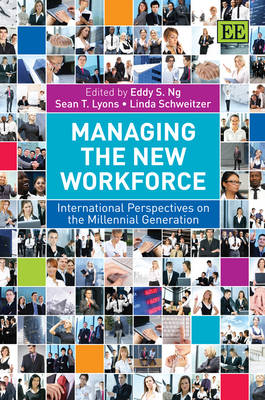 Managing the New Workforce: International Perspectives on the Millennial Generation (Hardback)
