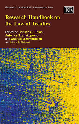 Research Handbook on the Law of Treaties - Research Handbooks in International Law Series (Hardback)