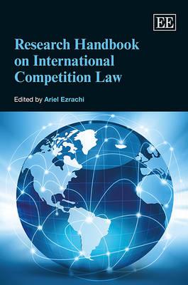 Research Handbook on International Competition Law (Hardback)