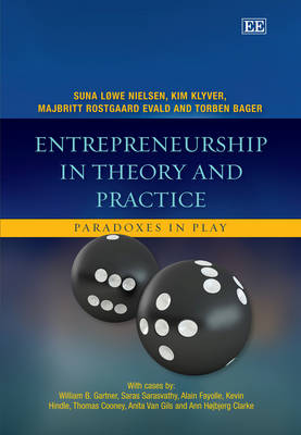 Entrepreneurship in Theory and Practice: Paradoxes in Play (Hardback)