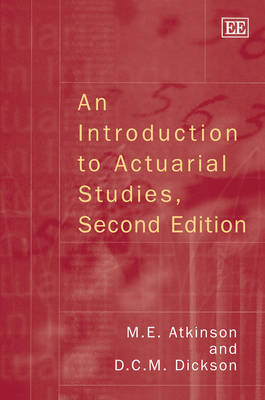 An Introduction to Actuarial Studies, Second Edition (Hardback)