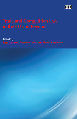 Trade and Competition Law in the Eu and Beyond (Hardback)