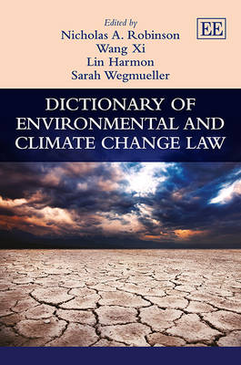 Dictionary of Environmental and Climate Change Law (Hardback)
