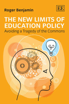 The New Limits of Education Policy: Avoiding a Tragedy of the Commons (Hardback)