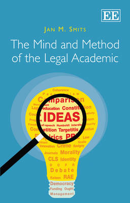 The Mind and Method of the Legal Academic (Hardback)