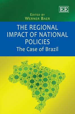 The Regional Impact of National Policies: The Case of Brazil (Hardback)