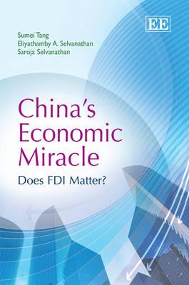 China'S Economic Miracle: Does Fdi Matter? (Hardback)