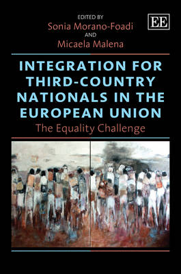 Integration for Third-Country Nationals in the European Union: The Equality Challenge (Hardback)
