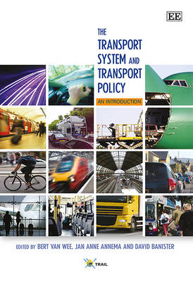 The Transport System and Transport Policy: An Introduction (Hardback)