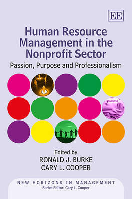 Human Resource Management in the Nonprofit Sector: Passion, Purpose and Professionalism - New Horizons in Management Series (Hardback)