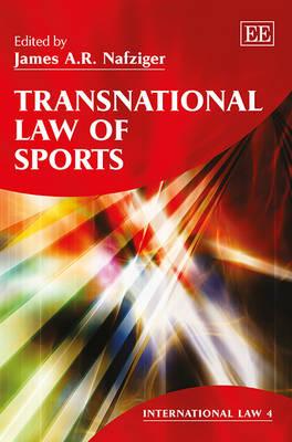 Transnational Law of Sports - International Law Series 4 (Hardback)