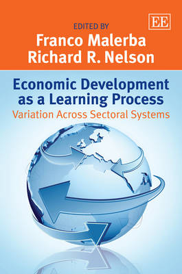 Economic Development as a Learning Process: Variation Across Sectoral Systems (Hardback)