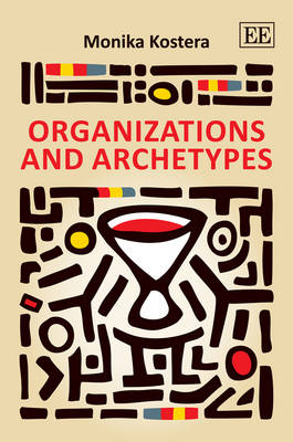 Organizations and Archetypes (Hardback)