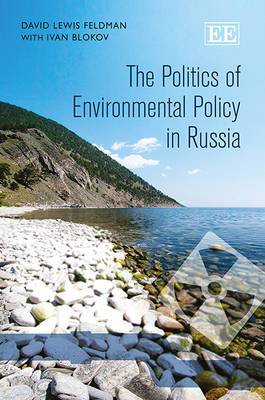 The Politics of Environmental Policy in Russia (Hardback)