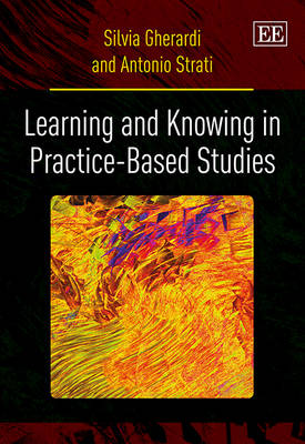 Learning and Knowing in Practice-Based Studies (Hardback)