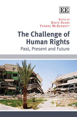 The Challenge of Human Rights: Past, Present and Future (Hardback)