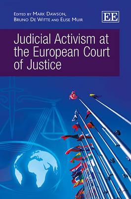 Judicial Activism at the European Court of Justice (Hardback)
