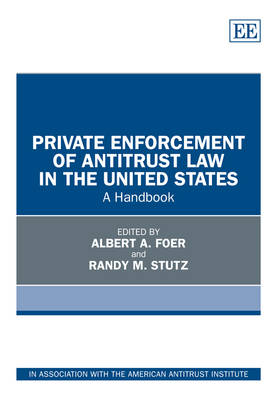 Private Enforcement of Antitrust Law in the United States: A Handbook (Hardback)
