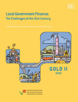 Local Government Finance: The Challenges of the 21st Century (Hardback)