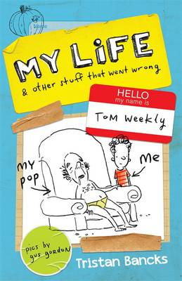 Tom Weekly 2: My Life and Other Stuff That Went Wrong (Paperback)