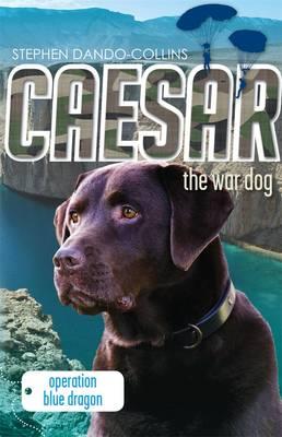 Caesar the War Dog 2: Caesar the War Dog 2 2 (Paperback)