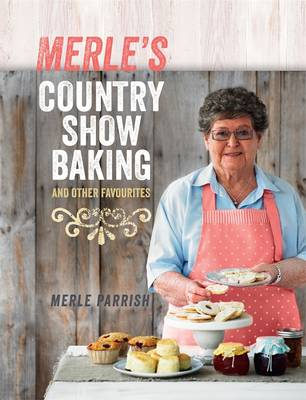Merle's Country Show Baking (Paperback)