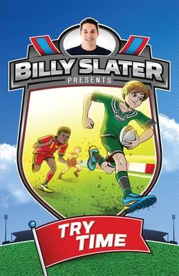 Billy Slater 1: Try Time (Paperback)