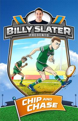 Billy Slater 4: Chip and Chase (Paperback)