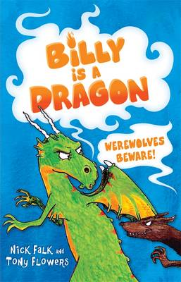 Billy is a Dragon 2: Werewolves Beware! (Paperback)