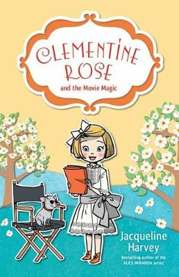 Clementine Rose and the Movie Magic 9 (Paperback)