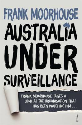 Australia Under Surveillance (Paperback)