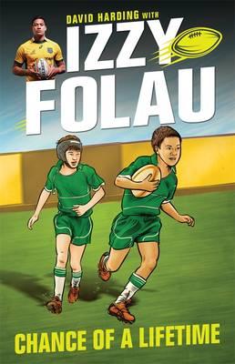 Izzy Folau 1: Chance of a Lifetime (Paperback)