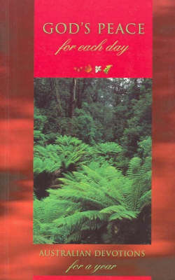 God's Peace for Each Day: Australian Devotions for a Year (Paperback)