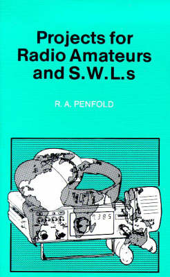 Projects for Radio Amateurs and SWLs - BP S. 304 (Paperback)