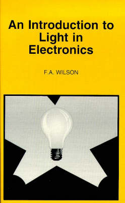 An Introduction to Light in Electronics - BP S. 359 (Paperback)