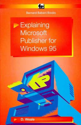 Explaining Microsoft Publisher for Windows 95 - BP S. 417 (Paperback)