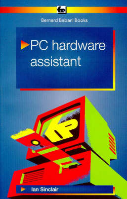 PC Hardware Assistant - BP S. 434 (Paperback)