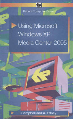 Using Microsoft Windows XP Media Center 2005 (Paperback)