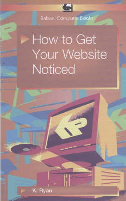 How to Get Your Website Noticed (Paperback)