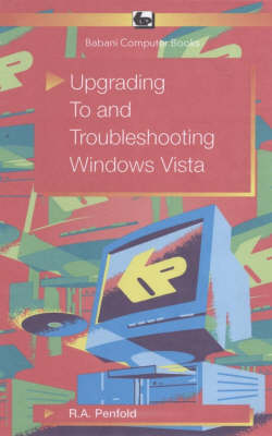 Upgrading to and Troubleshooting Windows Vista (Paperback)