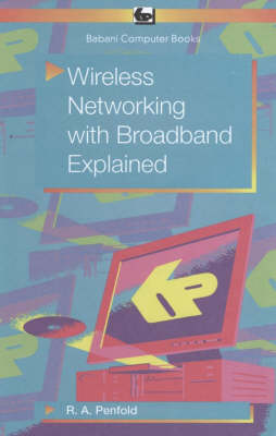 Wireless Networking with Broadband Explained (Paperback)