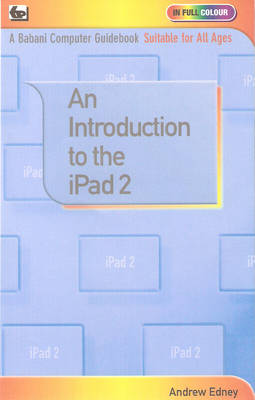 An Introduction to the iPad 2 (Paperback)