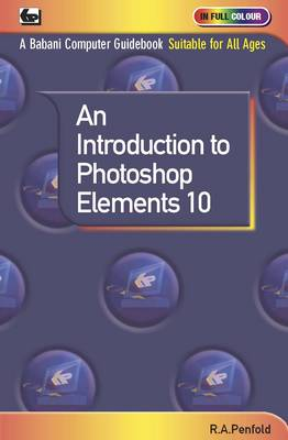 An Introduction to Photoshop Elements 10 (Paperback)