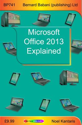 Microsoft Office 2013 Explained (Paperback)