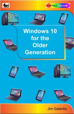 Windows 10 for the Older Generation (Paperback)