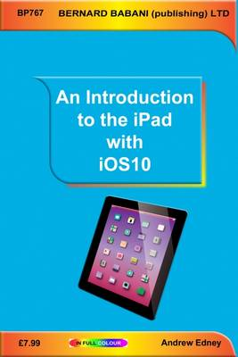 An Introduction to the iPad with iOS10 (Paperback)