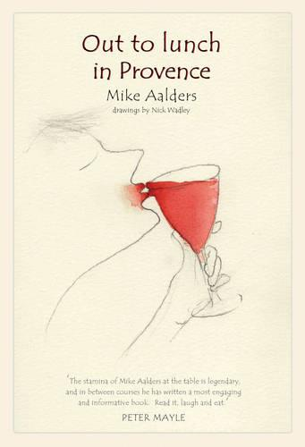 Out to Lunch in Provence (Hardback)